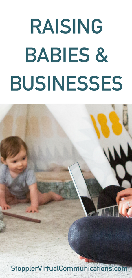 Raising Babies & Businesses